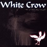 White Crow The Storm Has Passed
