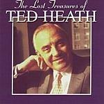 Ted Heath The Lost Treasures Of Ted Heath (Vol.1 & 2)
