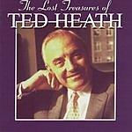Ted Heath The Lost Treasures Of Ted Heath (Vol.3 & 4)