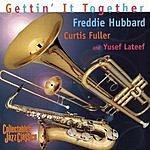 Freddie Hubbard Getting' It Together