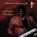 Herbie Hancock Night Walker