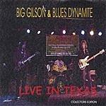 Big Gilson Live In Texas