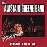 Alastair Greene Official Bootleg: Live In L.A.