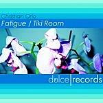 Christian Orlo Fatigue/Tiki Room