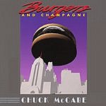 Chuck McCabe Burgers And Champagne