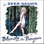 The Beer Dawgs Blonde On The Bayou