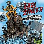 Earl Zinger Speaker Stack Commandments