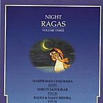 Hariprasad Chaurasia Night Ragas - Vol.3