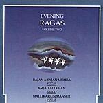 Rajan & Sajan Mishra Evening Ragas - Vol.2