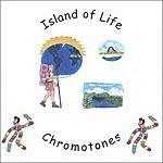 Chromotones Island Of Life