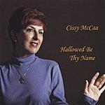 Cissy McCaa Hallowed Be Thy Name