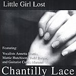 Chantilly Lace Little Girl Lost