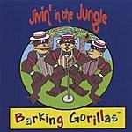 Barking Gorillas Jivin' In The Jungle