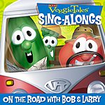 Veggie Tales (Veggie Tunes) On The Road With Bob & Larry