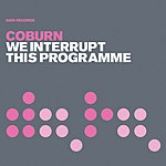 Coburn We Interrupt This Programme