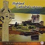 Leigh Garden Highland Cathedral