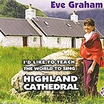 Eve Graham I'd Like To Teach The World To Sing/Highland Cathedral