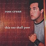 Ross Crean This Too Shall Pass