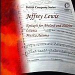 David Jones British Composer Series: Jeffrey Lewis