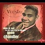 Gene Chandler Duke Of Earl: The Very Best Of The Vee-Jay Years