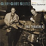 Gerry Gibbs Sextet The Thrasher