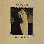 Guy Clark Boats To Build