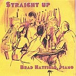 Brad Hatfield 'Straight Up' Jazz And Cocktails