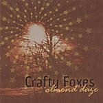 Crafty Foxes Almond Daze