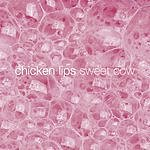 Chicken Lips Sweetcow Vol.3