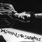 Dan Sartain Dan Sartain vs. the Serpientes