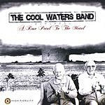 The Cool Waters Band A Rose Petal To The Metal