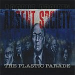 Absent Society The Plastic Parade