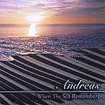 Andreas When The Sea Remembers