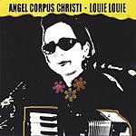 Angel Corpus Christi Louie Louie