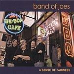 Band Of Joes A Sense Of Fairness