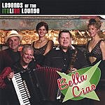 Bella Ciao Legends Of The Italian Lounge