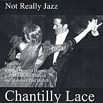 Chantilly Lace Not Really Jazz