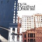 Bradford Truby Trio Bradford Truby Trio