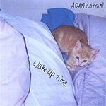 Adam Cotton Wake Up Time