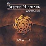 The Brett Michael Experience Rewind