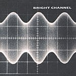 Bright Channel Bright Channel