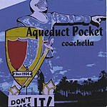 Aqueduct Pocket Coachella