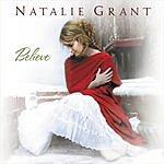 Natalie Grant Believe