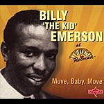 Billy 'The Kid' Emerson Move, Baby, Move