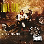 Dana Dane Rollin' Wit Dana Dane (Parental Advisory)