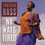Fontella Bass No Ways Tired