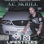A.C. Skrill Lifestyles (Parental Advisory)
