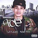 Aka Ace Street Team