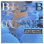 Big B Cold As Ice