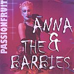 Anna & The Barbies Passionfruit